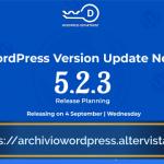 La nuova versione di manutenzione e sicurezza 5.2.3 di WordPress corregge 29 bug.
