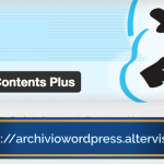 I migliori plugin per WordPress: Table of Contents Plus ti consente inserire dei link interni.